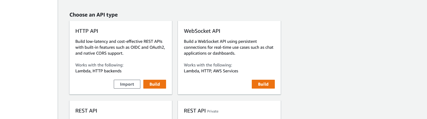 """The API Gateway new API page. It shows an area to """"Choose an API type"""" with several listed including HTTP API, each with a """"Build"""" button."""